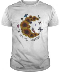 Guys Butterfly You are my sunshine sunflower shirt
