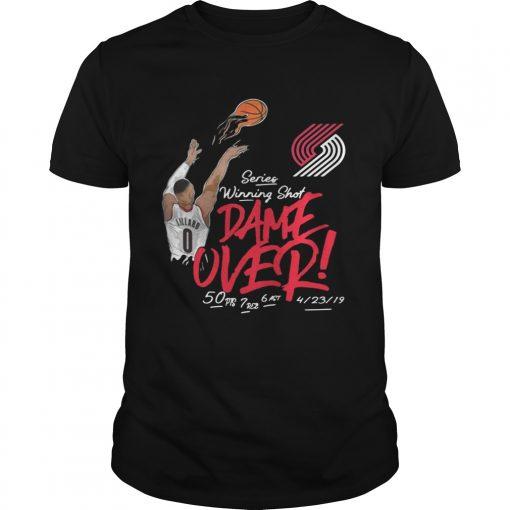 Guys Damian Lillard Portland Trail Blazers series winning shot dame over shirt