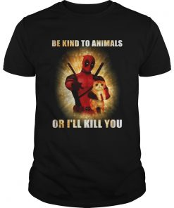 Guys Deadpool and cat be kind to animals or Ill kill you shirt