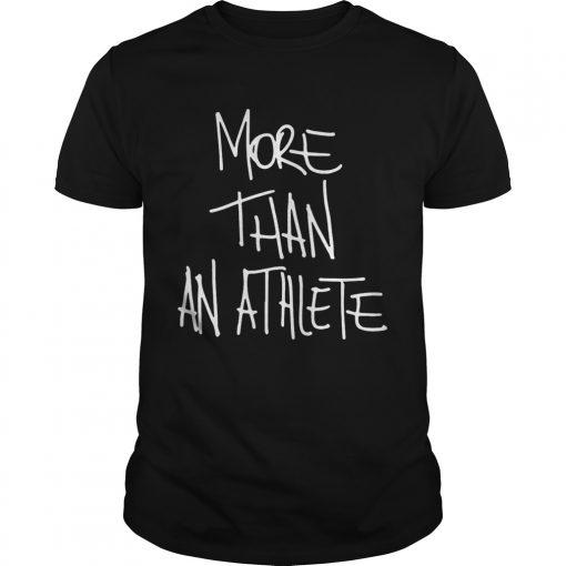 Guys More than an athlete Shirt