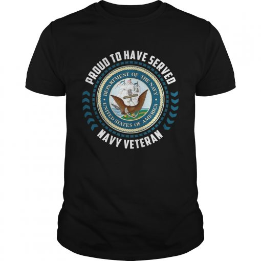 Guys Proud to have served navy veteran shirt