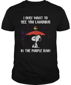 Guys SnoopyI Only Want To See You Laughing In The Purple Rain Shirt