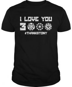 Guys ThanksTony I Love You 3000 Tshirt