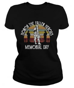 Honor the fallen heroes memorial day vintage  Classic Ladies