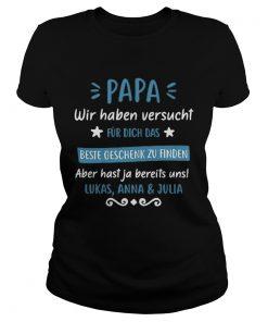Hot Papa wir haben versucht fur dich das beste Lukas AnnaJulia ladies tee