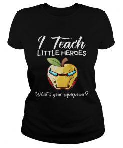 I Teach Little Heroes Iron Man ladies tee