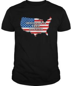 Immigrants Feed America With America Flag  Unisex