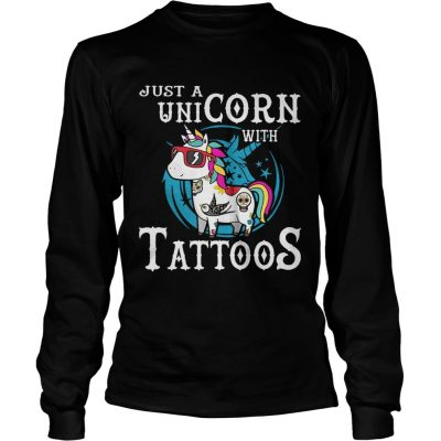 Just a unicorn with tattoos longsleeve tee