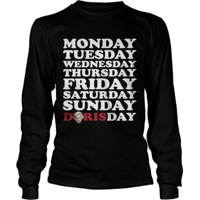 Monday Tuesday Wednesday Thursday Friday Saturday Sunday Doris Day longsleeve tee