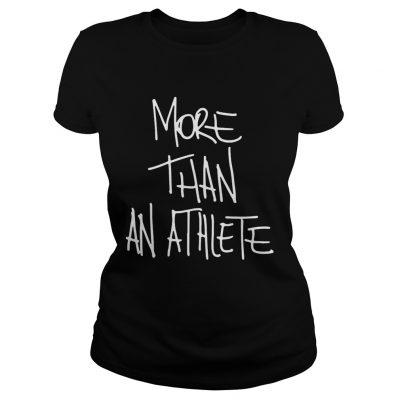 More than an athlete ladies tee