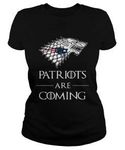 New England Patriots are coming Game of Thrones ladies Tee