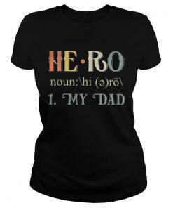 Official Hero my dad ladies tee