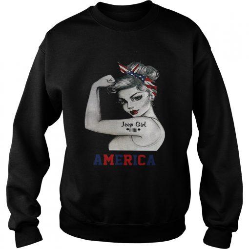 Strong woman Jeep girl America sweatshirt