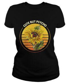 Sunflower sunset cute but Psycho ladies tee