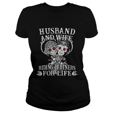 Tattoo and skull Husband and wife riding partners for life ladies tee