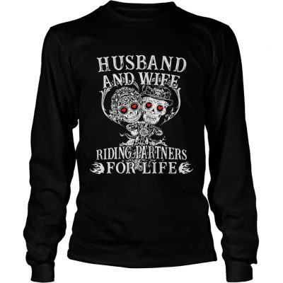 Tattoo and skull Husband and wife riding partners for life longsleeve tee