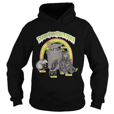 Trash can critters hissy stinky chonky bitey sneaky hoodie
