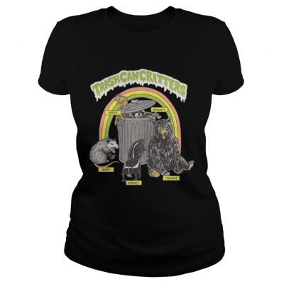 Trash can critters hissy stinky chonky bitey sneaky ladies tee