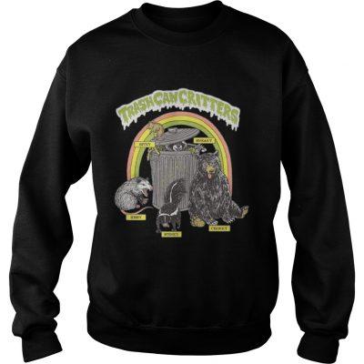 Trash can critters hissy stinky chonky bitey sneaky sweatshirt