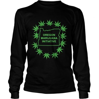 Weed Oregon Marijuana Initiative longsleeve tee