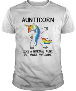 Guys Aunticorn dabbing like a normal aunt but more awesome shirt