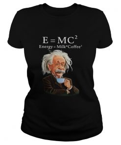 Albert Einstein EMC2 Energy Milk Coffee  Classic Ladies
