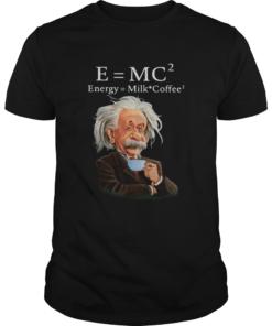 Albert Einstein EMC2 Energy Milk Coffee  Unisex
