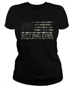 American Flag Camo Best Dad Ever Fathers Day  Classic Ladies