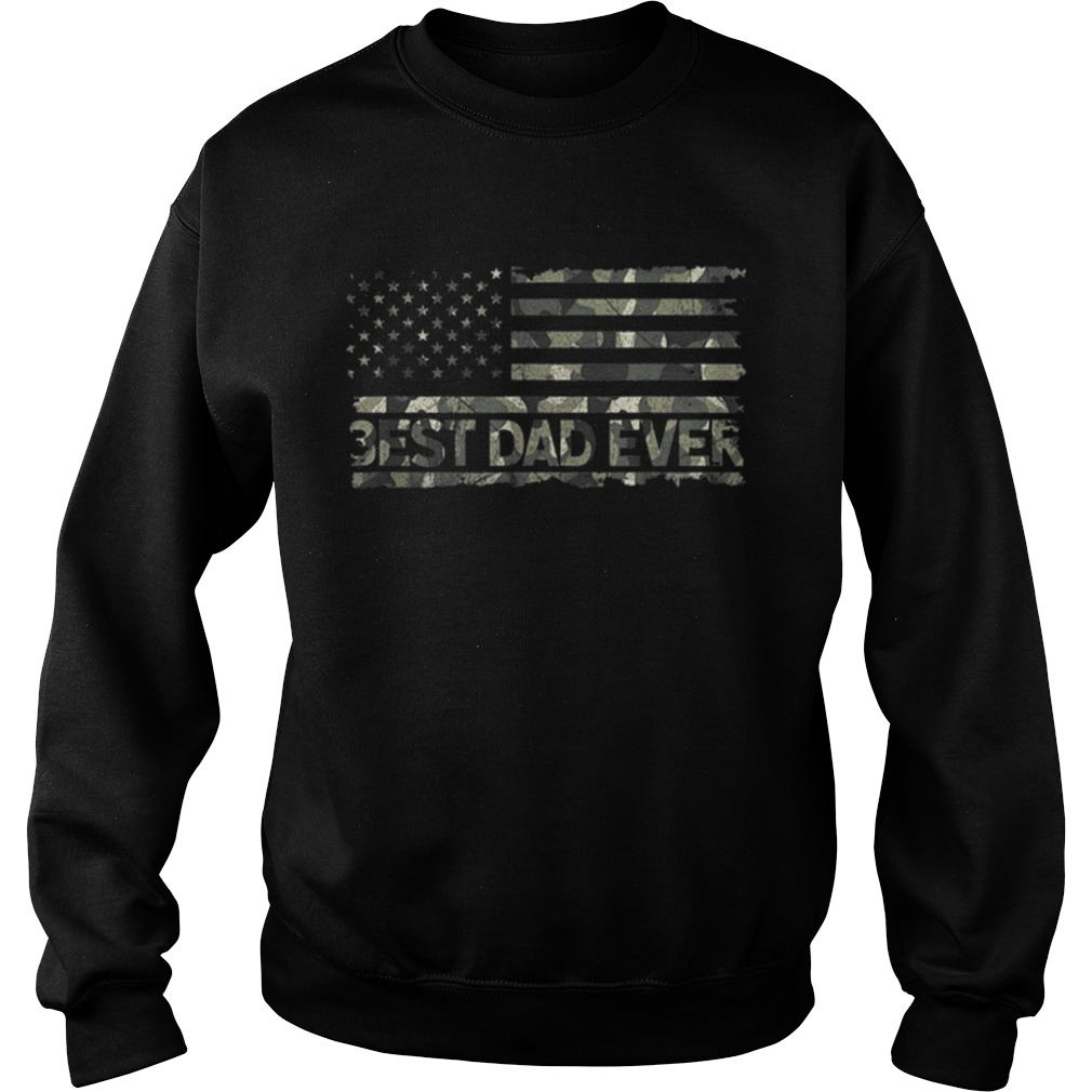 American Flag Camo Best Dad Ever Fathers Day Sweatshirt
