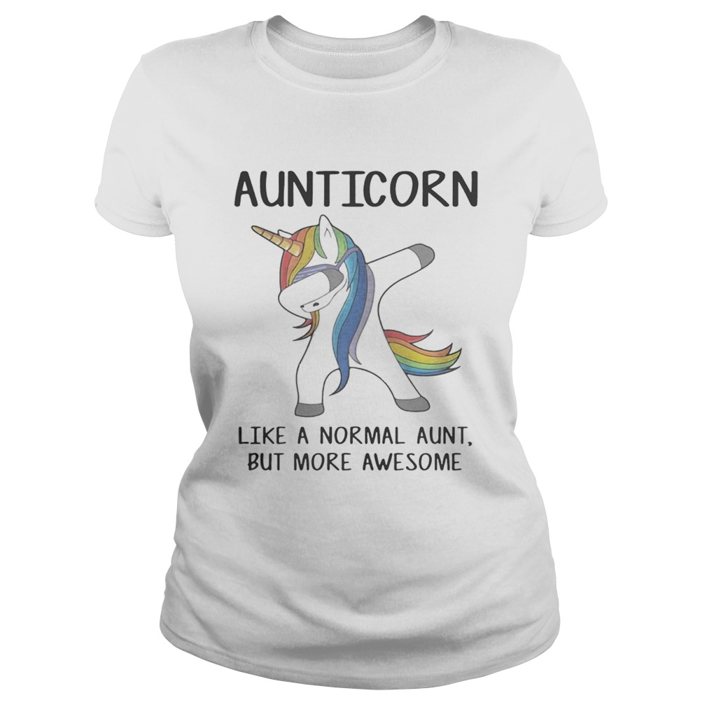 Aunticorn dabbing like a normal aunt only more awesome Classic Ladies