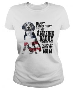 Beagle happy fathers day to my amazing daddy American flag  Classic Ladies