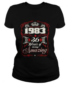Born in 1983 36 years of being amazing  Classic Ladies