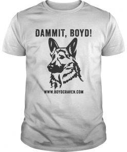 Dammit Boyd T Unisex