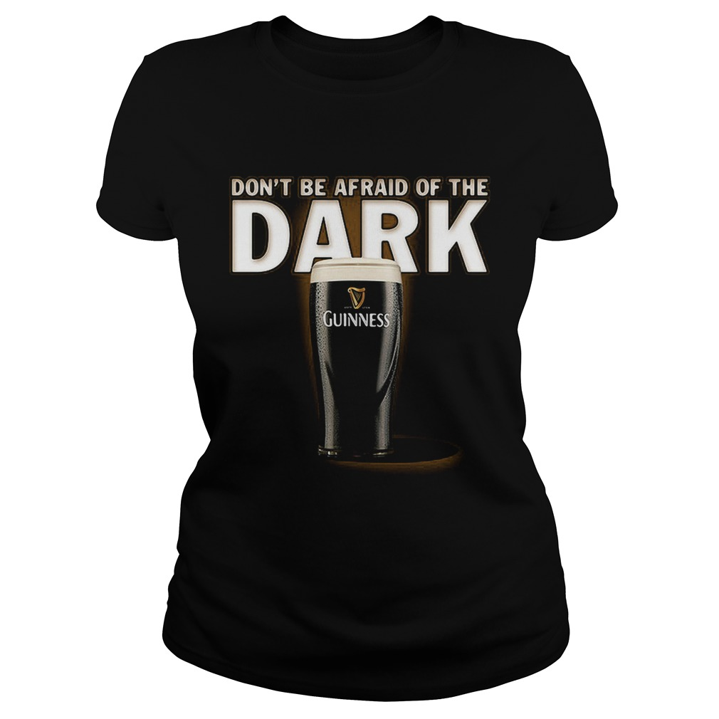 Dont be afraid ofthe dark Guinness Classic Ladies
