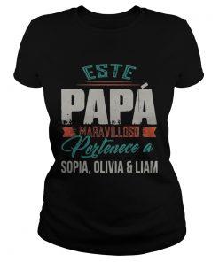 Este papa Maravilloso Pertenece a Sophia Olivia and Liam  Classic Ladies