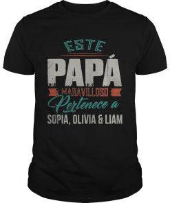 Este papa Maravilloso Pertenece a Sophia Olivia and Liam  Unisex