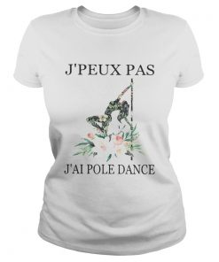 Float jpeux pas jai pole dance  Classic Ladies