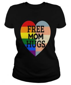 Free Mom Hugs Rainbow Heart Pride Premium T Classic Ladies