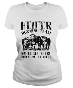 Heifer running team well get there when we get there  Classic Ladies
