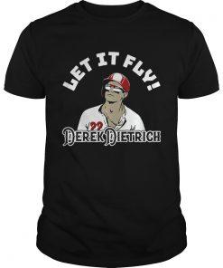 Let It Fly Derek Dietrich TShirt Unisex