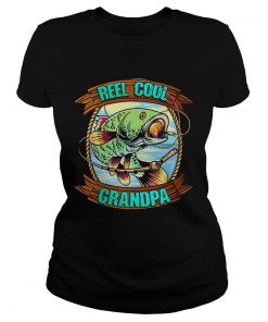 Reel Cool Grandpa Fathers Day Fishing Outfit Fisherman  Classic Ladies