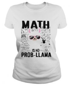 Teachers day Math is no prob Llama  Classic Ladies