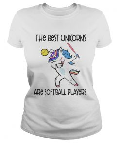 The best unicorns are softball players TShirt Classic Ladies