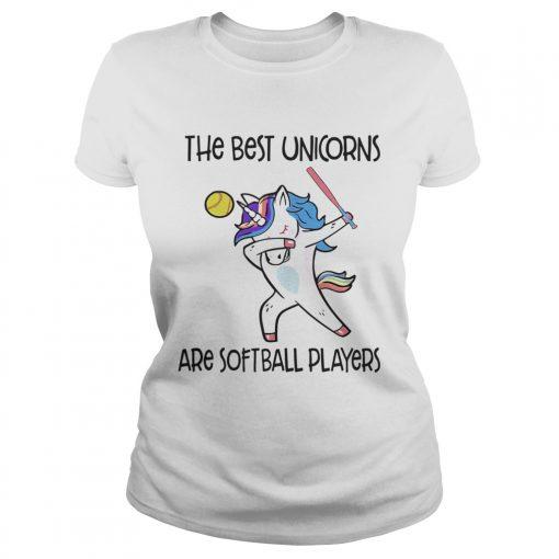 The best unicorns are softball players TShirt Classic Ladies