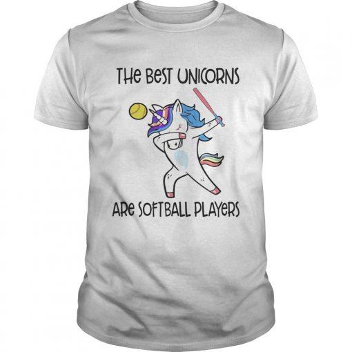 The best unicorns are softball players TShirt Unisex