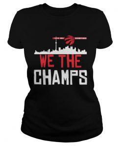 Toronto Raptors 2019 NBA finals champions we the champs  Classic Ladies
