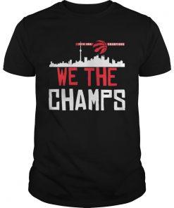 Toronto Raptors 2019 NBA finals champions we the champs  Unisex