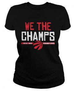 Toronto Raptors Championship we the champs  Classic Ladies