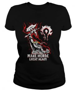 World of Warcraft Make Horde Great Again  Classic Ladies