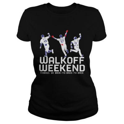 Walk Off Weekend Rookies Go Back To Back To Back ladies tee